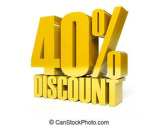 40 percent discount. Golden shiny text.
