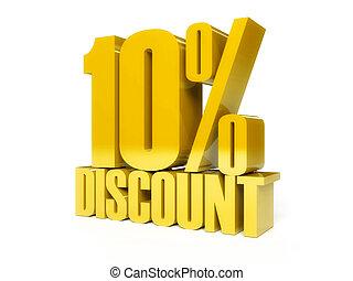 10 percent discount. Golden shiny text.