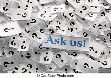ask us question marks on white papers -hard light