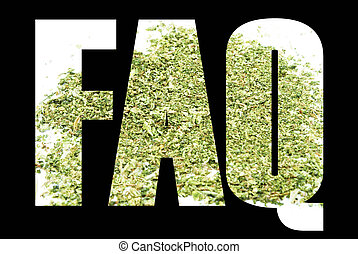 Marijuana , FAQ, Frequently Asked Questions - Marijuana,...