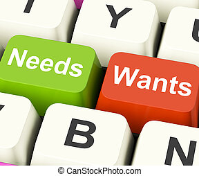 Needs Wants Keys Show Necessities And Wishes - Needs Wants...