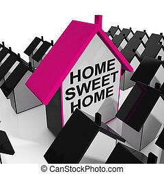 Home Sweet Home House Cozy And Familiar - Home Sweet Home...