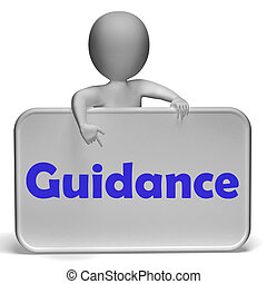 Guidance Sign Shows Instruction Direction And Support -...