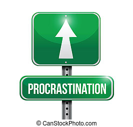 procrastination signpost illustration design over a white...
