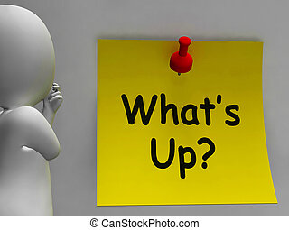 What's Up Note Means What Is Going On - What's Up Note...