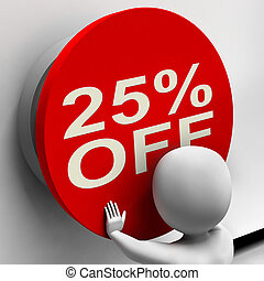 Twenty-Five Percent Off Shows 25 Price Reduction -...