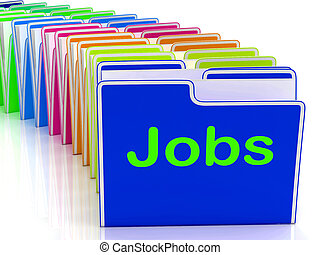 Jobs Folders Means Finding Employment And Work
