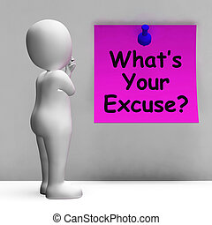 What's Your Excuse Note Means Explain Procrastination -...