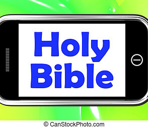 Holy Bible On Phone Shows Religious Book