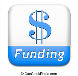 funding and fund raising - funding button fund raising for...