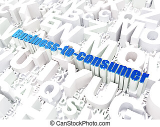 Business concept: Business-to-consumer on alphabet background