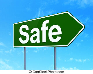 Privacy concept: Safe on road sign background - Privacy...