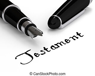 "Testament - Fountain pen writing the word ""Testament"""