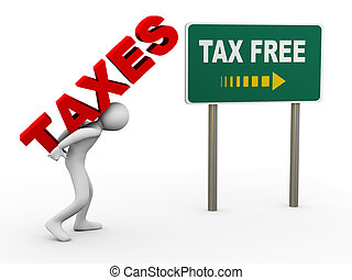 3d person tax free zone - 3d illustration of man caryying...