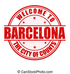 Welcome to Barcelona stamp - Welcome to Barcelona, The City...