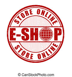 E-shop stamp - E-shop, store online grunge rubber stamp on...