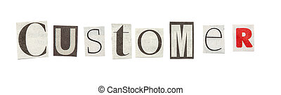 Customer, Cutout Newspaper Letters - Customer - words...