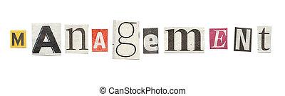Management, Cutout Newspaper Letters - Management - words...