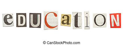 Education, Cutout Newspaper Letters - Education - words...