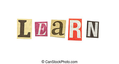 Learn, Cutout Newspaper Letters - Learn - words composed...