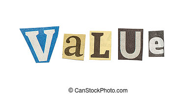 Value, Cutout Newspaper Letters - Value - words composed...