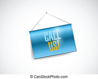 call us hanging banner illustration design over a white...