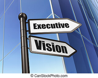Finance concept: sign Executive Vision on Building background