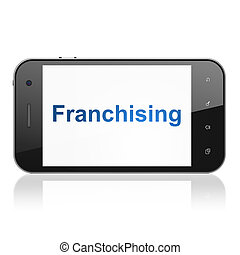 Business concept: Franchising on smartphone - Business...