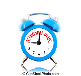 It's Monday again! Alarm clock ringing isolated on white