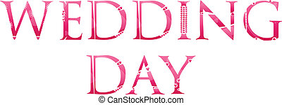Wedding Day Word Concept Made Of Love Letters Vector...