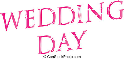 3D Wedding Day Word Concept Made Of Love Letters Vector...