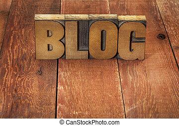 blog word in wood type - blog word in vintage letterpress...
