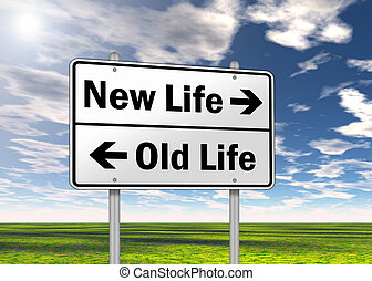Traffic Sign quot;New Life vs Old Lifequot; - Traffic Sign...