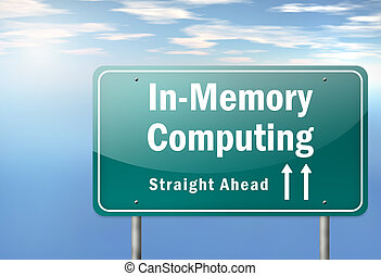 Highway Signpost In-Memory Computing - Highway Signpost with...