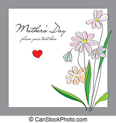Flowers, card for a Mothers Day