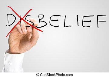 creencia, concepto,  -, incredulidad, Contrarios
