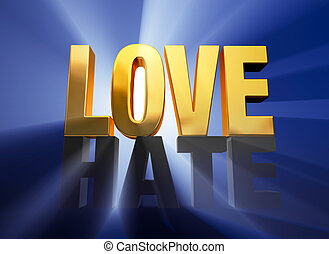 "Love Vanquishes Hate - A bright, gold ""LOVE"" sits atop a..."