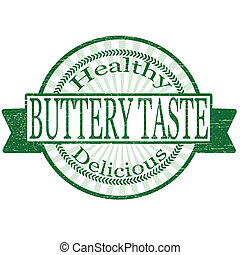 Butter taste - Stamp with text buttery taste inside,vector...
