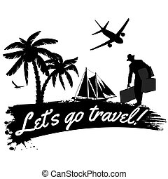 Let's go travel poster - Let's go travel in vitage style...