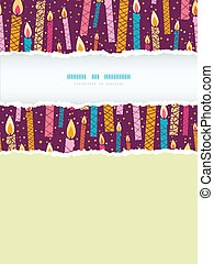 Vector colorful birthday candles vertical torn frame seamless pattern background