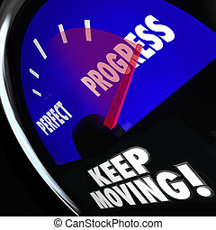 Progress Vs Perfection Measurement Gauge Keep Moving -...