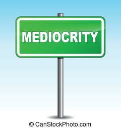Vector mediocrity signpost - Vector illustration of green...