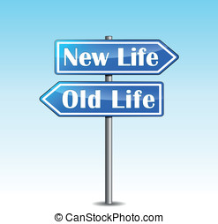 Vector new life directional sign - Vector illustration of...