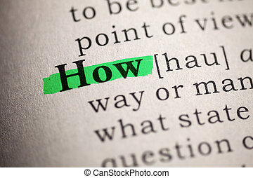 How - Fake Dictionary, Dictionary definition of the word how...