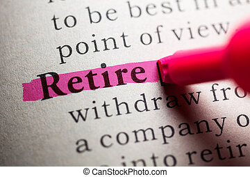 retire - Fake Dictionary, definition of the word retire