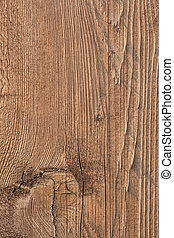Old Roughly Treated Knotted Plank - Old, coarse textured,...
