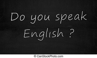 chalkboard do you speak english - Illustration of do you...
