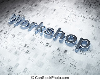 Education concept: Silver Workshop on digital background, 3d...