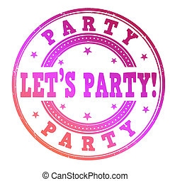 Let's party stamp