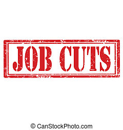 Job Cuts-stamp - Grunge rubber stamp with text Job...